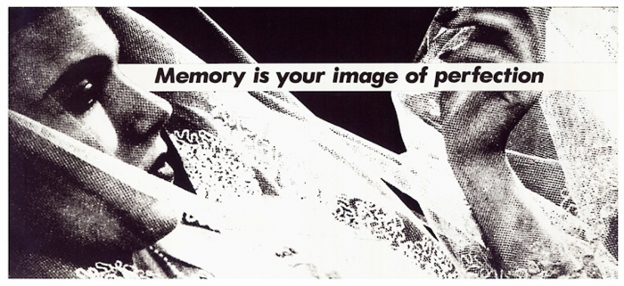 Untitled (Memory is your image of perfection) - Barbara Kruger