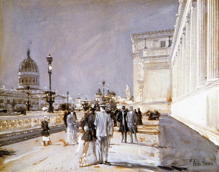 World's Fair, Chicago, 1893 - 1894 - Childe Hassam