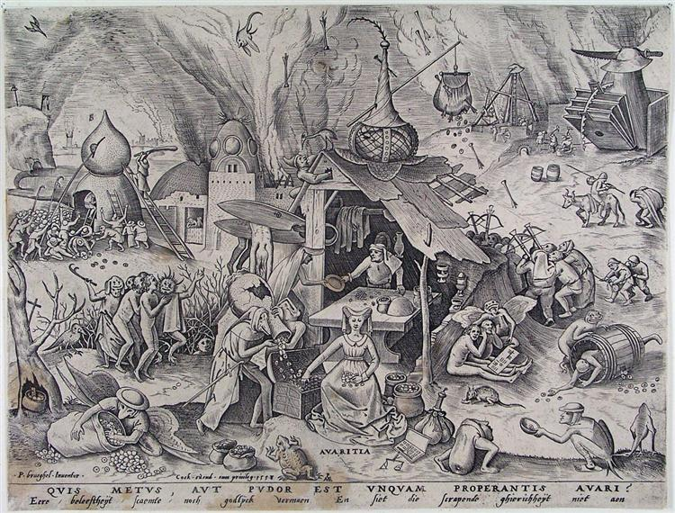 Greed, c.1556 - c.1560 - Pieter Bruegel the Elder